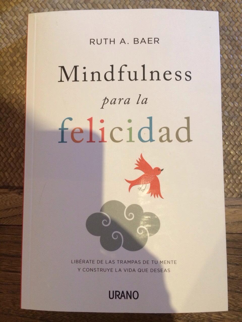 mindfulness para la felicidad libro