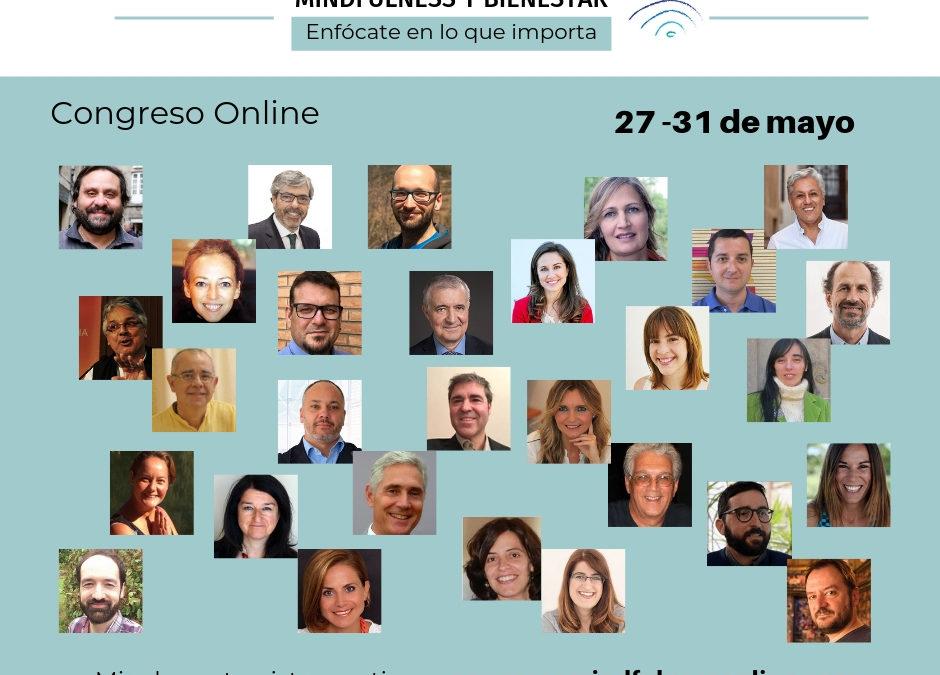 Feliz de participar en el 1º Congreso Online de Mindfulness y Bienestar en español.